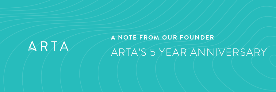 From Our Founder on ARTA's 5 Year Anniversary