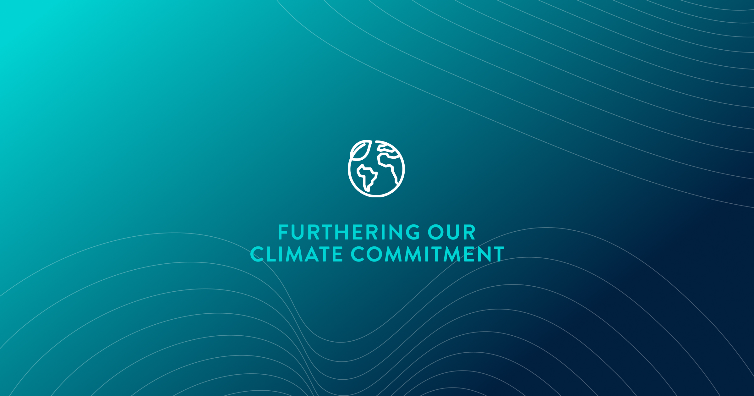 Furthering our Climate Commitment